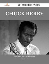 Chuck Berry 79 Success Facts - Everything you need to know about Chuck Berry