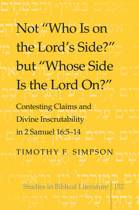 Not Who Is on the Lord's Side? but Whose Side Is the Lord On?