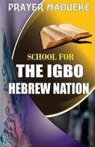 School for the Igbo Hebrew Nation