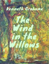 Grahame - Wind in the Willows (Classcis of children's literature)