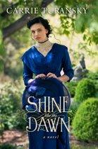 Shine Like the Dawn