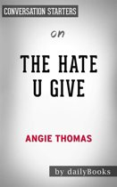 The Hate U Give: by Angie Thomas | Conversation Starters