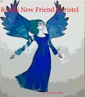 Rose's New Friend Christel