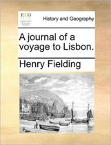 A Journal of a Voyage to Lisbon