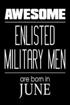 Awesome Enlisted Military Men Are Born in June