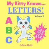 My Kitty Knows...Letters (Volume 1)