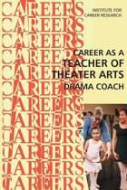 Career as a Teacher of Theater Arts