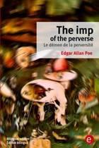 The Imp of the Perverse/Le D mon de la Perversit