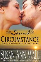 The Sound of Circumstance
