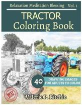 Tractor Coloring Book Vol.1 for Grown-Ups for Relaxation