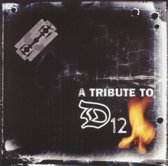 Tribute To D-12