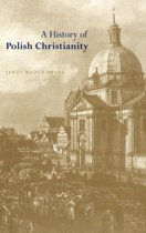 A History of Polish Christianity