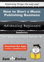 How to Start a Music Publishing Business
