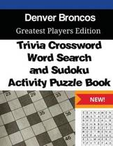 Denver Broncos Trivia Crossword, Wordsearch and Sudoku Activity Puzzle Book