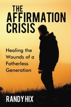 The Affirmation Crisis