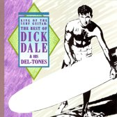 King Of The Surf Guitar: The Best Of Dick Dale...