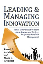 Leading & Managing Innovation: What Every Executive Team Must Know about Project, Program & Portfolio Management