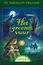 De Taragon trilogie 1 - Het groene vuur