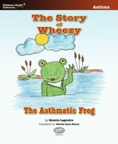 The Story of Wheezy, the Asthmatic Frog