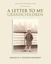 A Letter to my Grandchildren