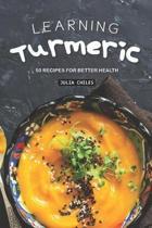 Learning Turmeric