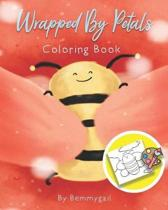 Wrapped by Petals Coloring Book