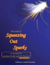 The Songs of Squeezing Out Sparks