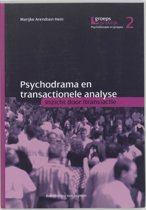 Groepspraktijk 2 - Psychodrama en transactionele analyse