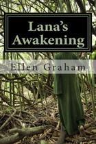 Lana's Awakening