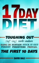 17 Day Diet Toughing Out The First 10 Days