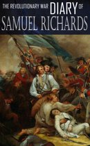 Diary of Captain Samuel Richards: Connecticut Line, Revolutionary War (Expanded, Annotated)