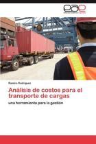 Analisis de Costos Para El Transporte de Cargas