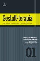 Gestalt-terapia: fundamentos epistemologicos e influências filosoficas