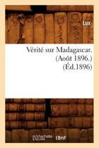 V rit Sur Madagascar. (Ao t 1896.) ( d.1896)