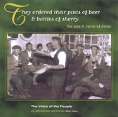 The Voice Of The People Vol. 13: They Ordered Their Pints Of Beer & Bottles Of Sherry