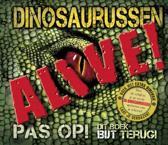 Dinosaurussen Alive! + DVD