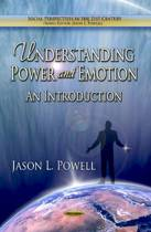Understanding Power & Emotion