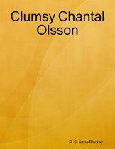 Clumsy Chantal Olsson