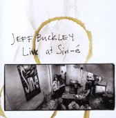 Jeff Buckley - Live At Sine-E