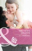 Matthew's Children (Mills & Boon Cherish) (Three Good Men - Book 2)