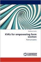 Kvks for Empowering Farm Women