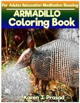 ARMADILLO Coloring book for Adults Relaxation Meditation Blessing