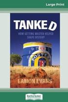 Tanked (16Pt Large Print Edition)