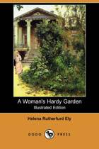 A Woman's Hardy Garden (Illustrated Edition) (Dodo Press)