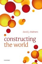 Constructing the World