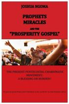 Prophets, Miracles and the Prosperity Gospel