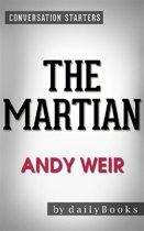 The Martian: by Andy Weir | Conversation Starters