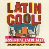 Latin Cool! Essential Latin Jazz