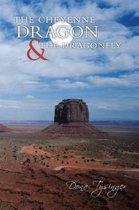 The Cheyenne Dragon & the Dragonfly