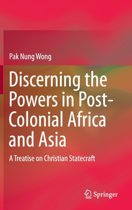 Discerning the Powers in Post-Colonial Africa and Asia
